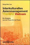 Interkulturelles Asienmanagement Thailand Vietnam